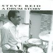 A Drum Story by Steve Reid