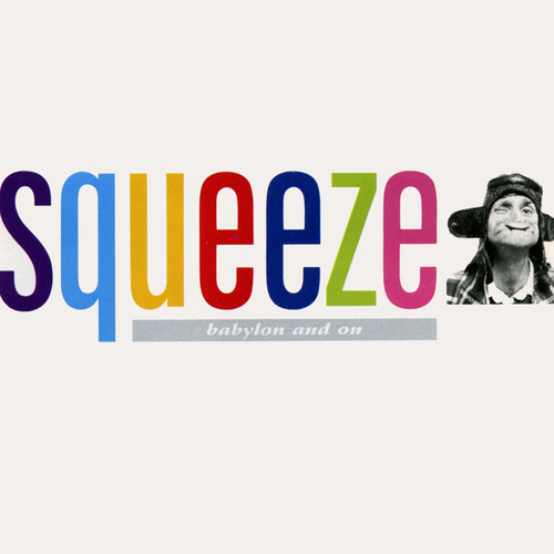 Babylon And On by Squeeze