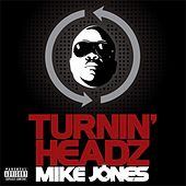 Turning Headz by Mike Jones