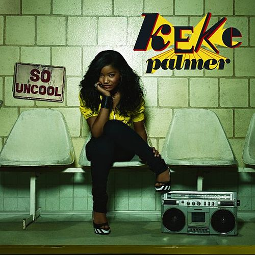 So Uncool by Keke Palmer