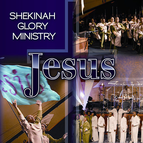 Jesus by Shekinah Glory Ministry