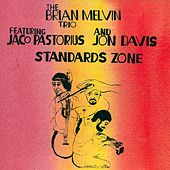 Standards Zone by Brian Melvin