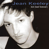 Kid (lost forever) by Jean Keeley