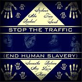 Stop the Traffic (End Human Slavery) by Various Artists