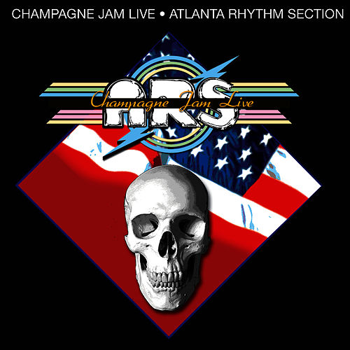 Champagne Jam Live by Atlanta Rhythm Section