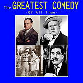 The Greatest Comedy Of All Time by Various Artists