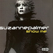 Show Me, Part 1 by Suzanne Palmer