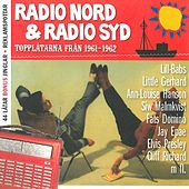 Radio Nord & Radio Syd Topplåtarna från 1961-1962 by Various Artists