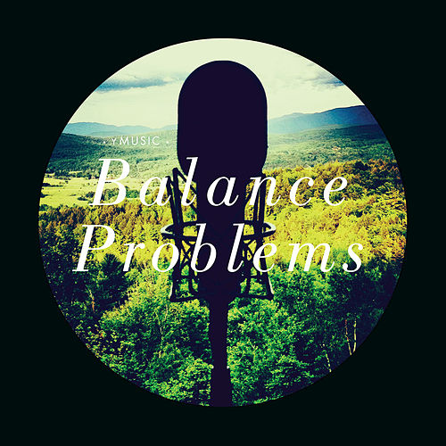 Balance Problems by yMusic