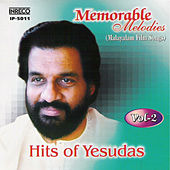 Memorable Melodies Hits of Yesudas (Malayalam Film Songs), Vol. 2 by Various Artists