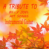 A Tribute to Billy Joel Hits Songs: Instrumental Guitar by The O'Neill Brothers Group