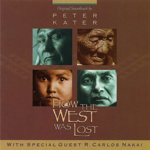 How The West Was Lost by Peter Kater