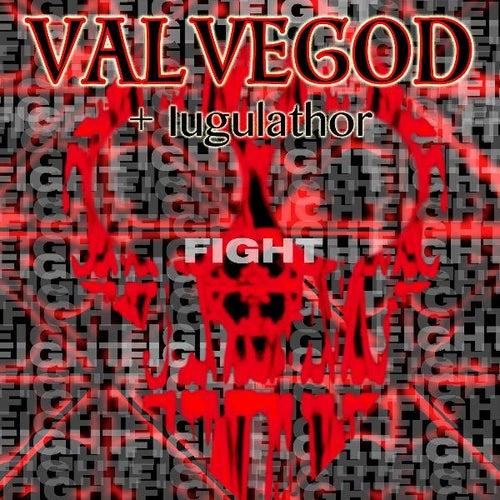 Fight (feat. Iugulathor) by Valvegod
