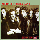 North Coast (Remastered) by Michael Stanley