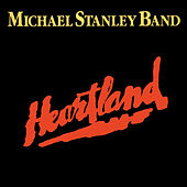 Heartland (Remastered) by Michael Stanley