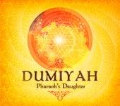 Dumiyah by Pharaoh's Daughter