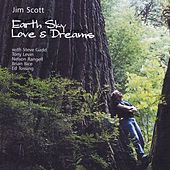 Earth Sky Love and Dreams by Jim Scott