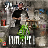 Fresh Out Tha Lab Pt.1 by Silk