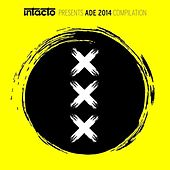 Intacto Records Presents ADE 2014 Compilation by Various Artists
