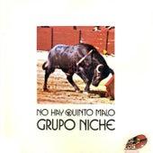 No Hay Quinto Malo by Grupo Niche