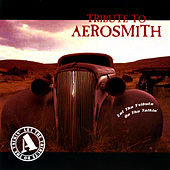 Let the Tribute Do the Talkin' - Tribute to Aerosmith by Various Artists