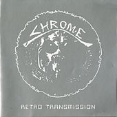 Retro Transmission by Chrome