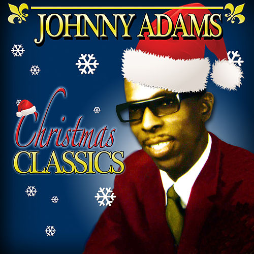 Christmas Classics by Johnny Adams