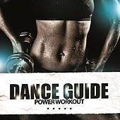 Dance Guide Power Workout by Various Artists
