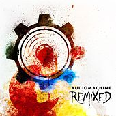 Remixed by Audiomachine