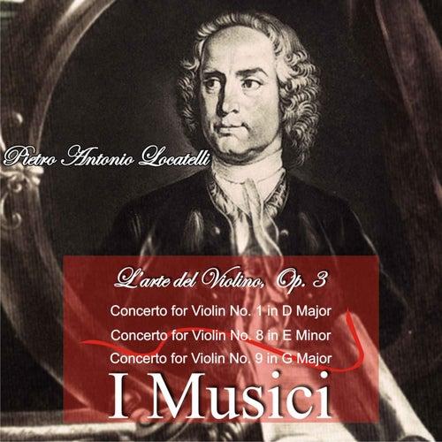 Pietro Antonio Locatelli: L'arte Del Violino, Op. 3 by I Musici