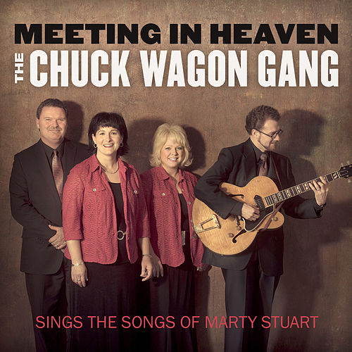 Meeting in Heaven by Chuck Wagon Gang