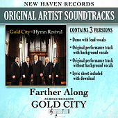 Farther Along (Performance Tracks) by Gold City
