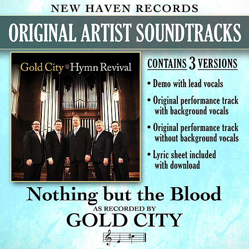 Nothing but the Blood (Performance Tracks) by Gold City