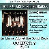 In Christ Alone/The Solid Rock (Performance Tracks) by Gold City