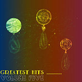 Greatest Hits.. Vol. 5 by Various Artists