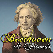 Beethoven & Friends by Various Artists