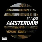 At Night - Amsterdam by Various Artists