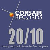 Corsair Records 20 Out of 10 by Various Artists