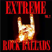 Extreme Rock Ballads Vol.2 by Various Artists