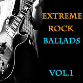 Extreme Rock Ballads Vol.1 by Various Artists