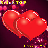 Loving You by Bricktop