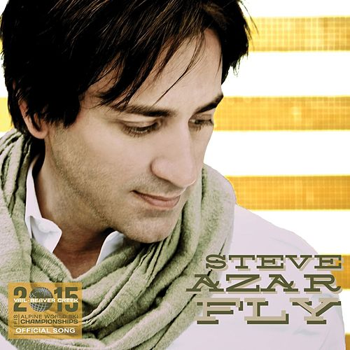 Fly - Single by Steve Azar