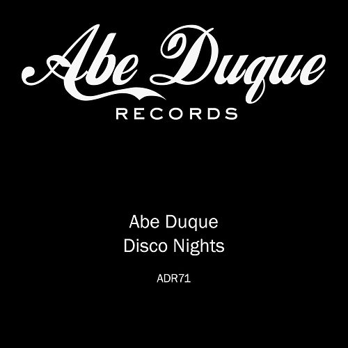 Disco Nights by Abe Duque
