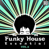 Funky House Essential - Vol. 2 by Various Artists