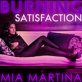 Burning Satisfaction by Mia Martina