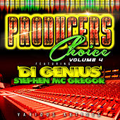 Producers Choice, Vol. 4 (feat. Stephen 'Di Genius' McGregor) by Various Artists