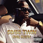 Swag Surfin by 50/50 Twin