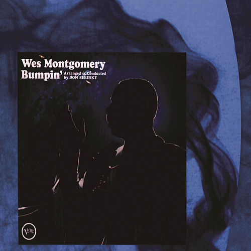 Bumpin' by Wes Montgomery