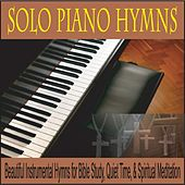 Solo Piano Hymns: Beautiful Instrumental Hymns for Bible Study, Quiet Time, & Spiritual Meditation by Robbins Island Music Group