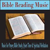 Bible Reading Music: Music for Prayer, Bible Study, Quiet Time & Spiritual Meditation by Robbins Island Music Group